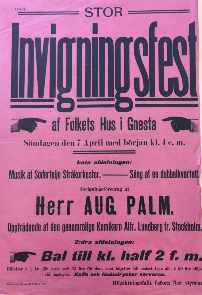 Affisch om invigningen av Gnesta Folkets hus 1907. Folkets hus Gnestas arkiv, Gnesta kommunarkiv.